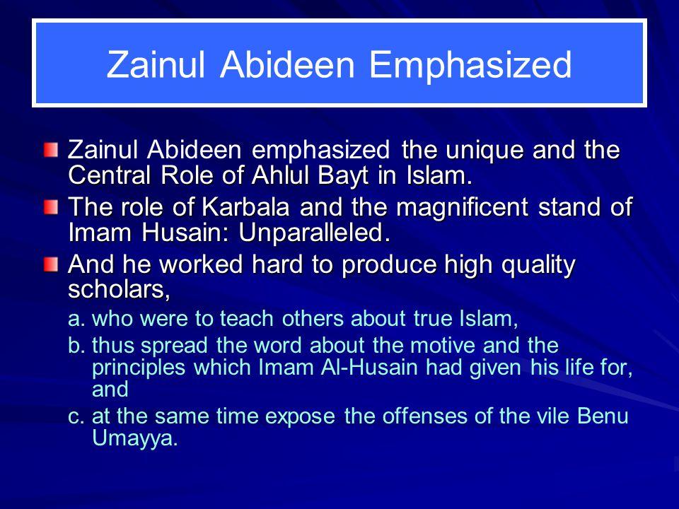 Zainul Abideen Emphasized