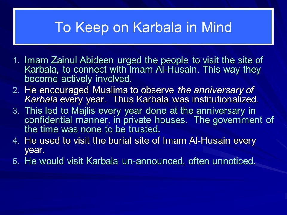 To Keep on Karbala in Mind