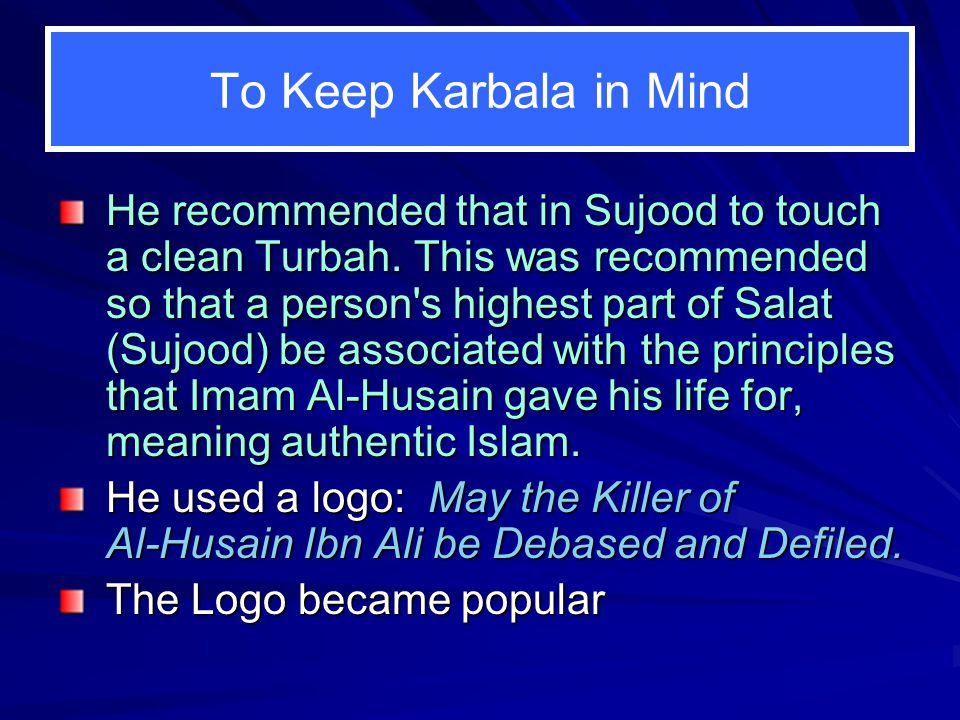 To Keep Karbala in Mind