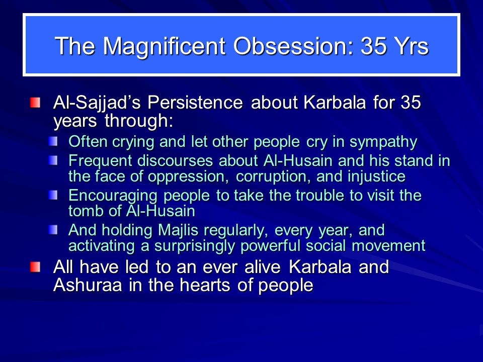 The Magnificent Obsession: 35 Yrs