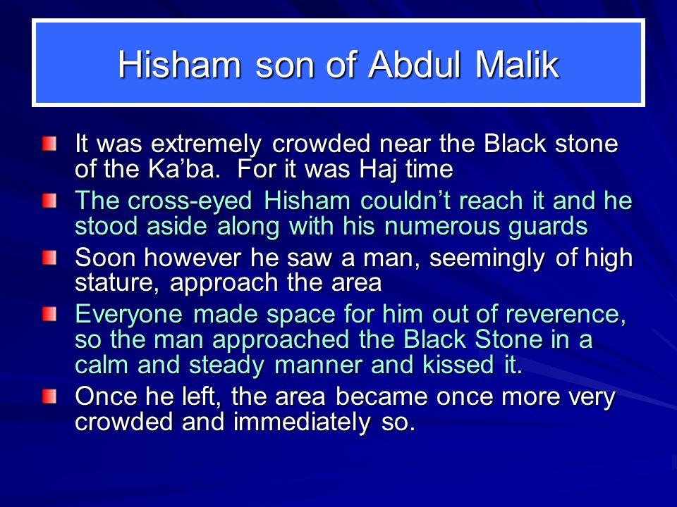 Hisham son of Abdul Malik
