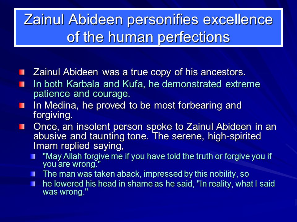 Zainul Abideen personifies excellence of the human perfections