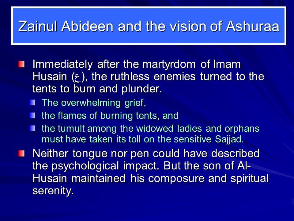 Zainul Abideen and the vision of Ashuraa