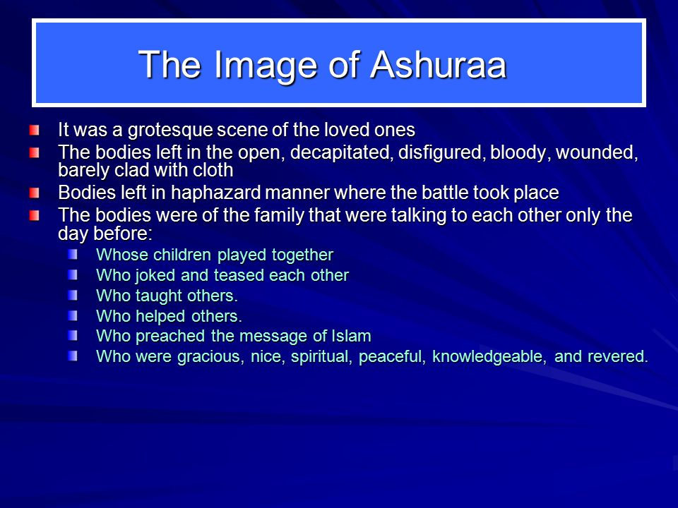 The Image of Ashuraa It was a grotesque scene of the loved ones