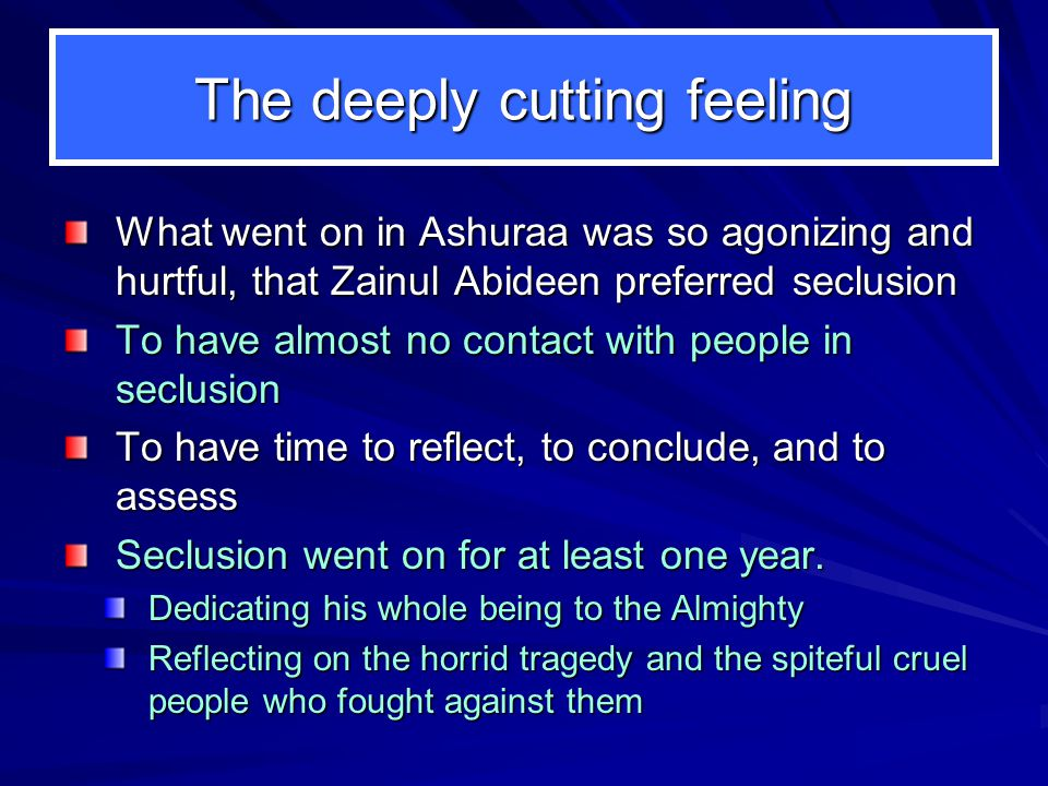 The deeply cutting feeling