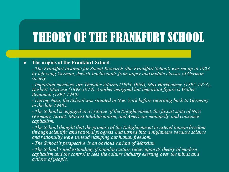 THEORY OF THE FRANKFURT SCHOOL