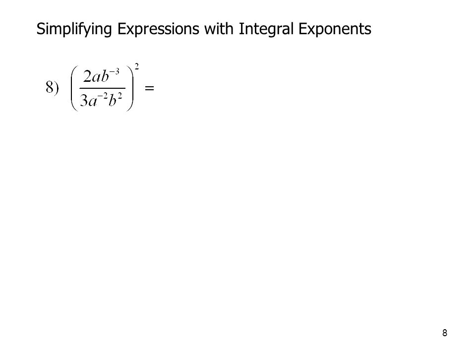 Simplifying Expressions with Integral Exponents