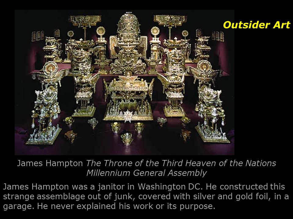 Outsider Art James Hampton The Throne of the Third Heaven of the Nations Millennium General Assembly.