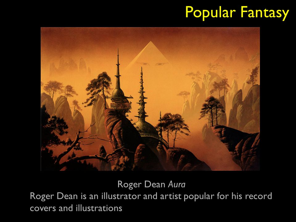 Popular Fantasy Roger Dean Aura