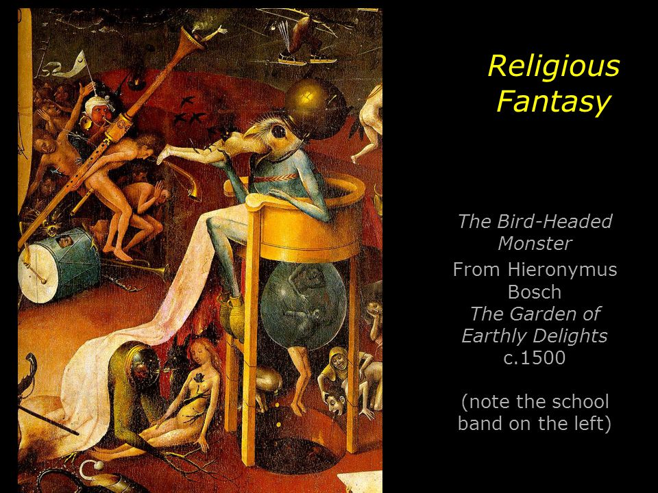Religious Fantasy The Bird-Headed Monster From Hieronymus Bosch The Garden of Earthly Delights c.1500 (note the school band on the left)