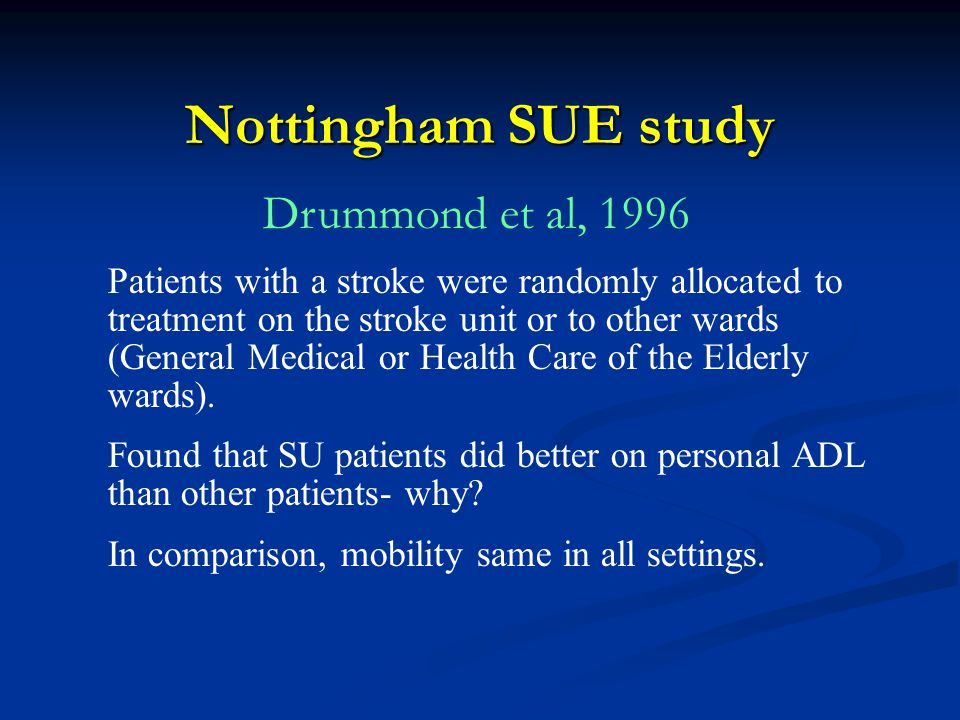 Nottingham SUE study Drummond et al, 1996