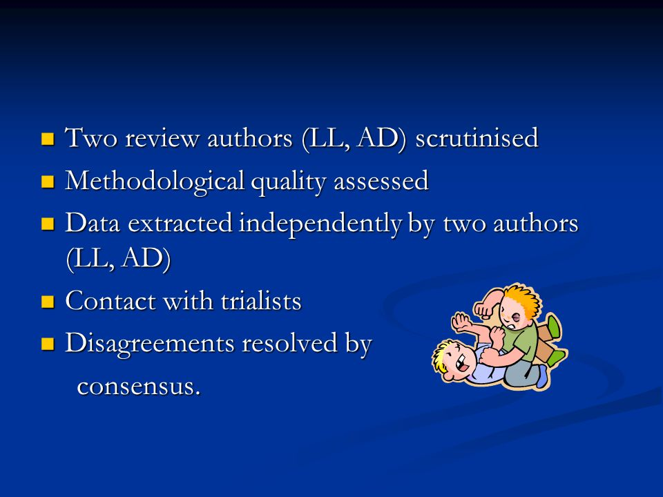 Two review authors (LL, AD) scrutinised