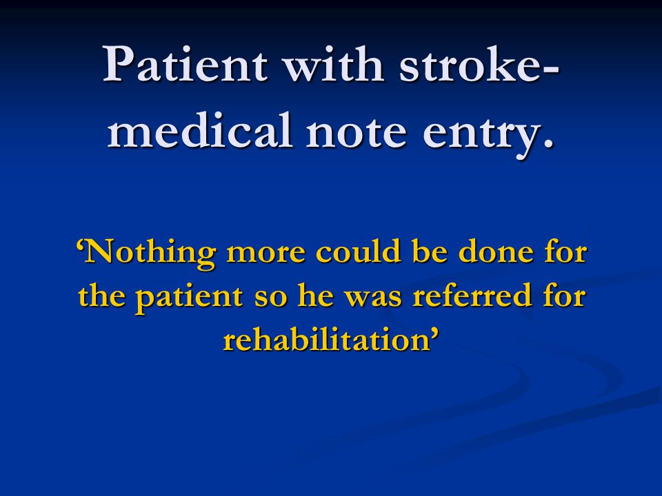 Patient with stroke- medical note entry