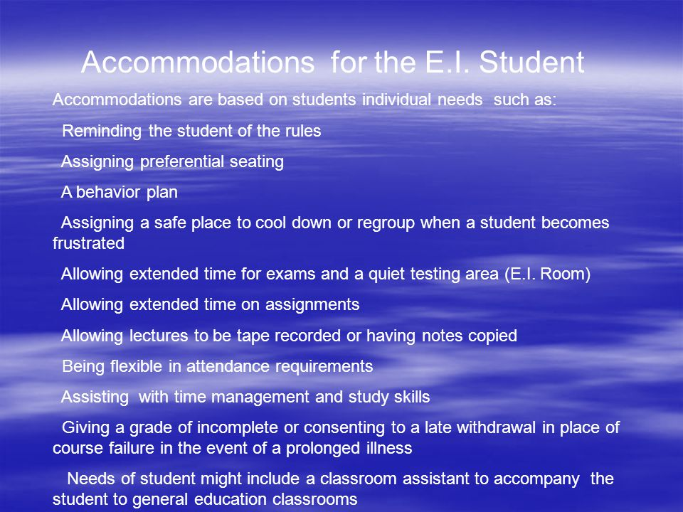 Accommodations for the E.I. Student