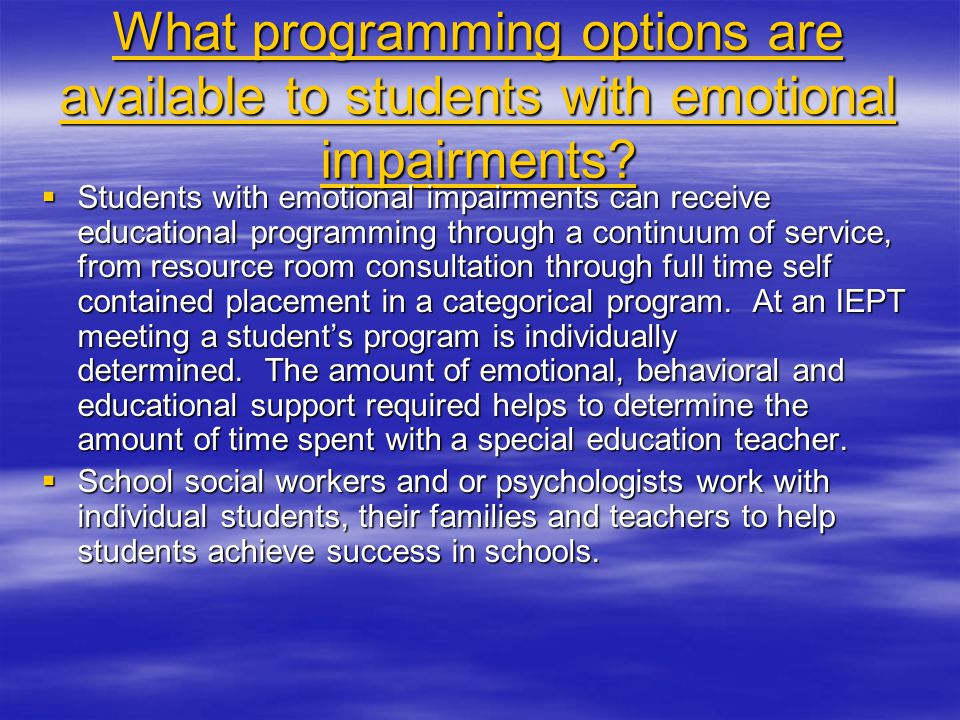 What programming options are available to students with emotional impairments