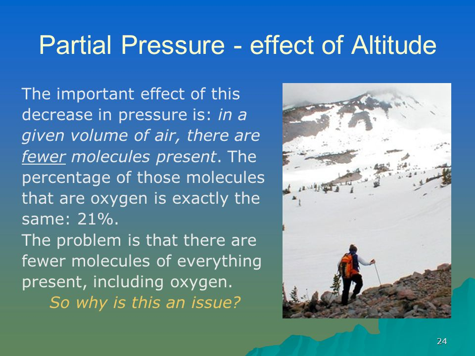 Partial Pressure - effect of Altitude