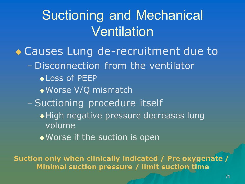 Suctioning and Mechanical Ventilation