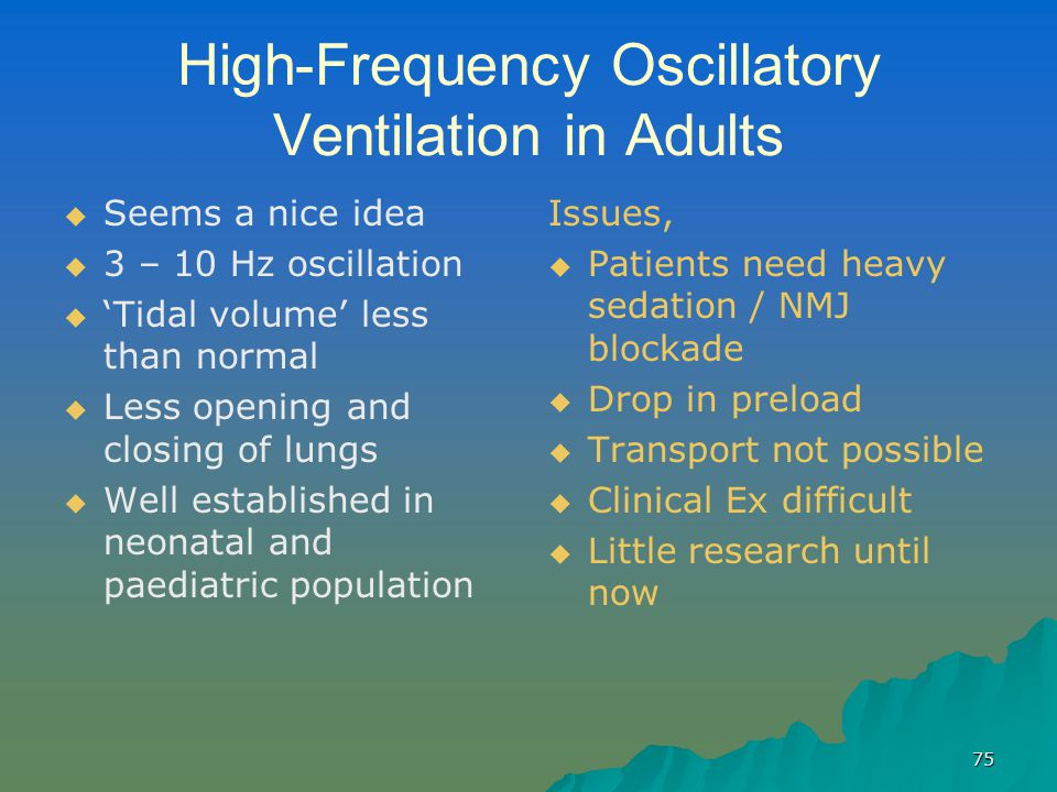 High-Frequency Oscillatory Ventilation in Adults