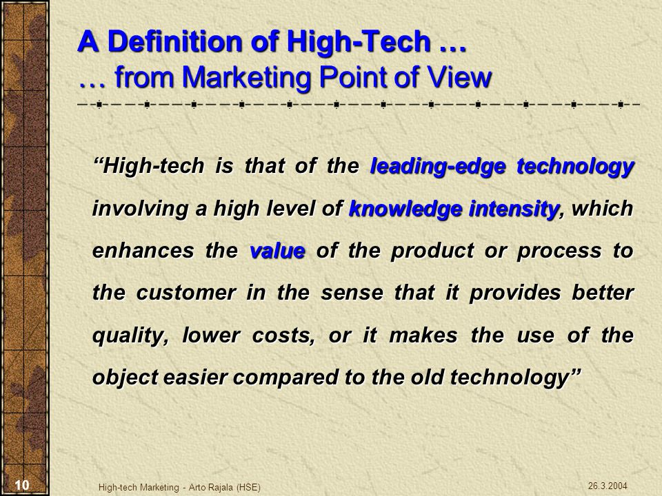 A Definition of High-Tech … … from Marketing Point of View