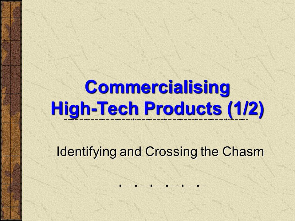 Commercialising High-Tech Products (1/2)
