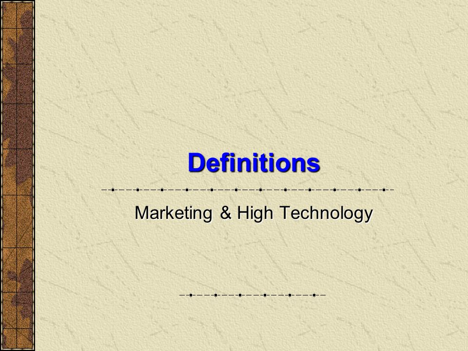 Marketing & High Technology