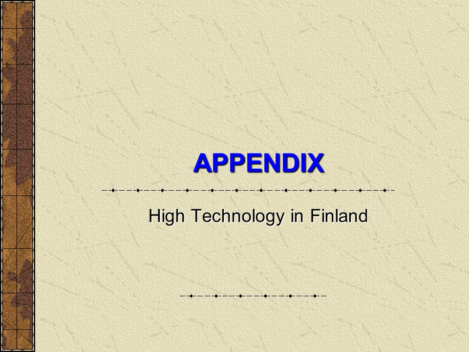 High Technology in Finland