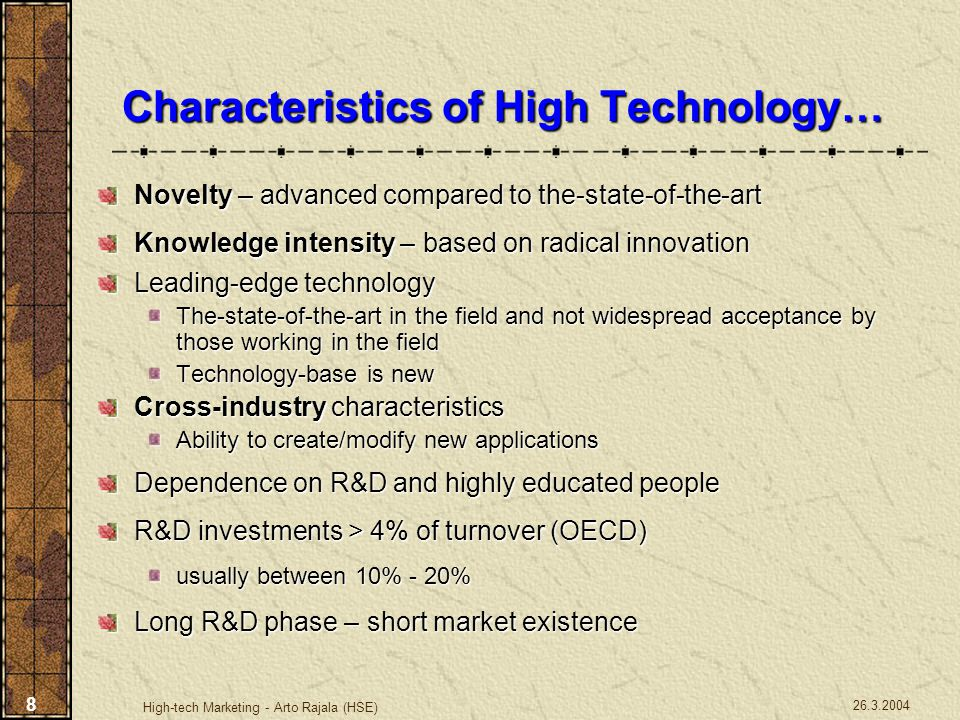 Characteristics of High Technology…