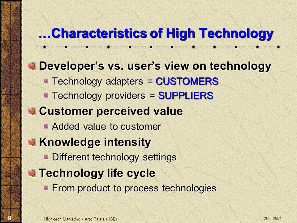 …Characteristics of High Technology