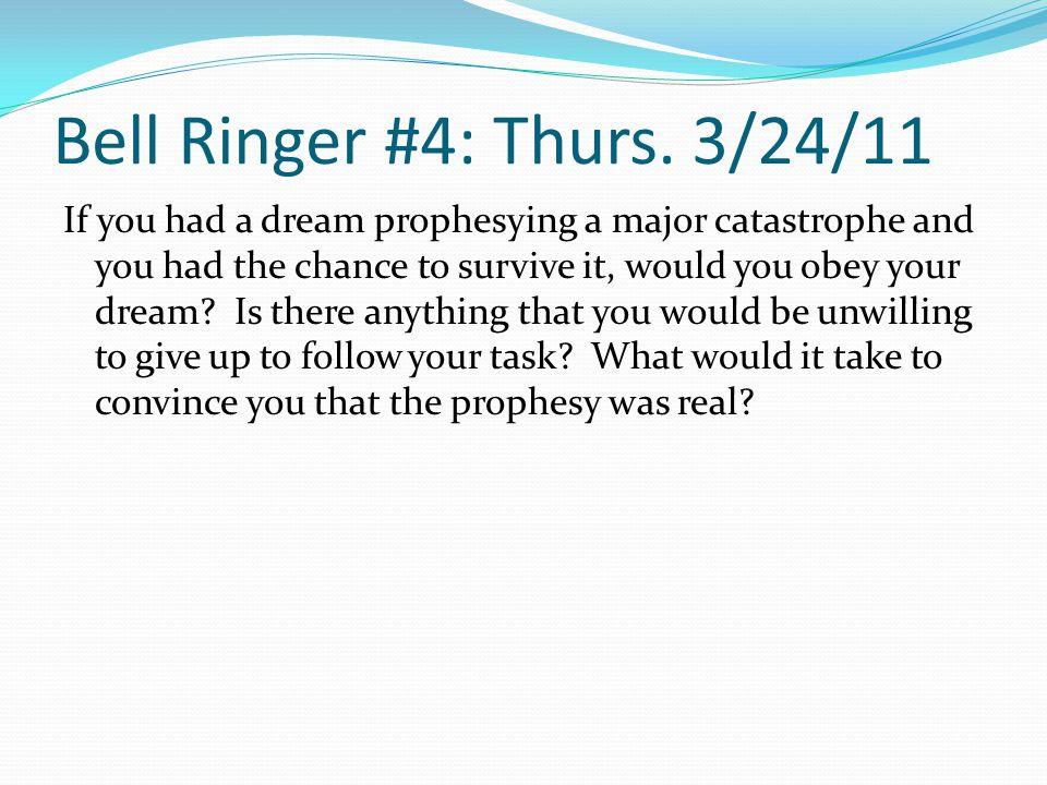 Bell Ringer #4: Thurs. 3/24/11