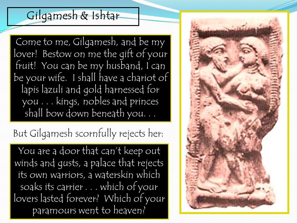 Gilgamesh & Ishtar
