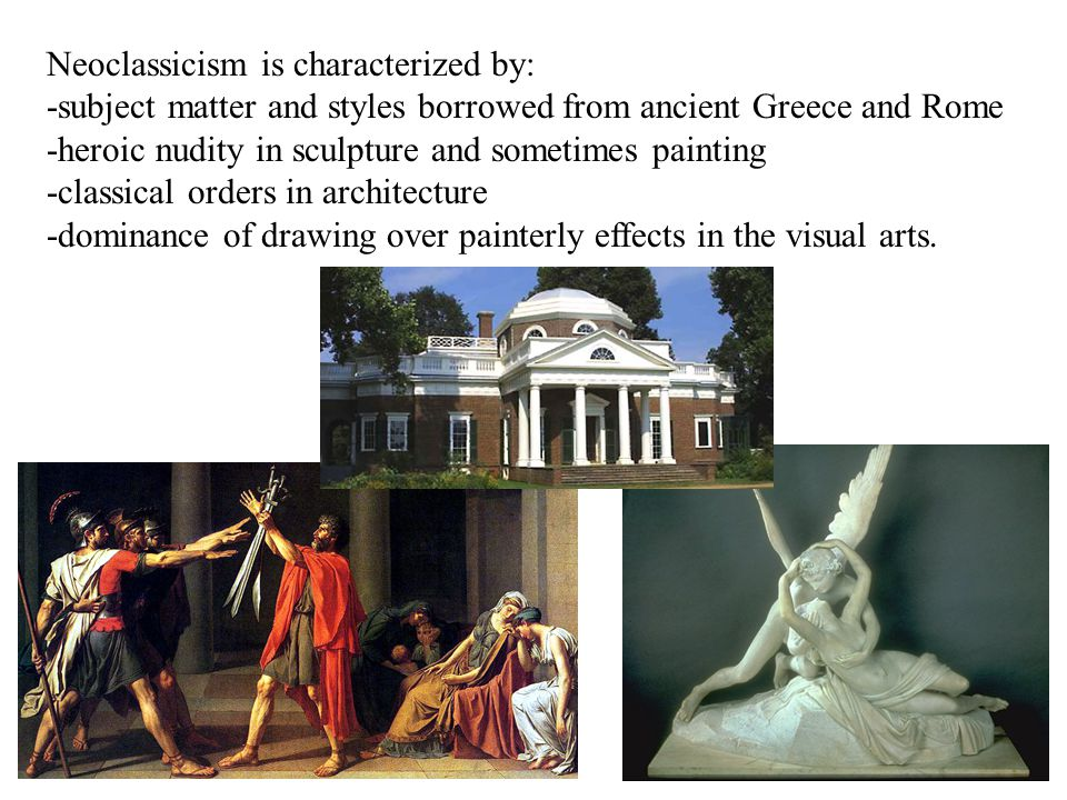 Neoclassicism is characterized by: