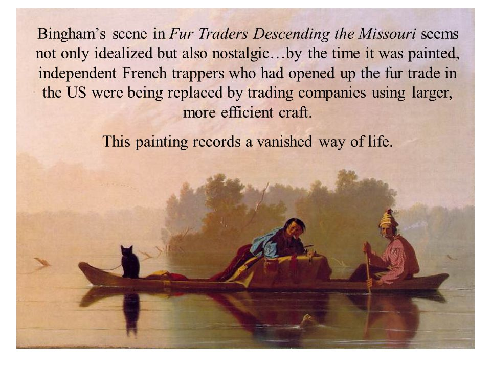 This painting records a vanished way of life.