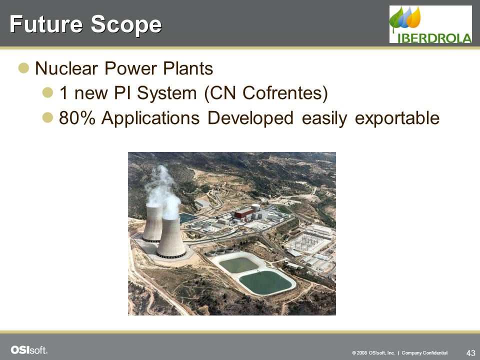 Future Scope Nuclear Power Plants 1 new PI System (CN Cofrentes)