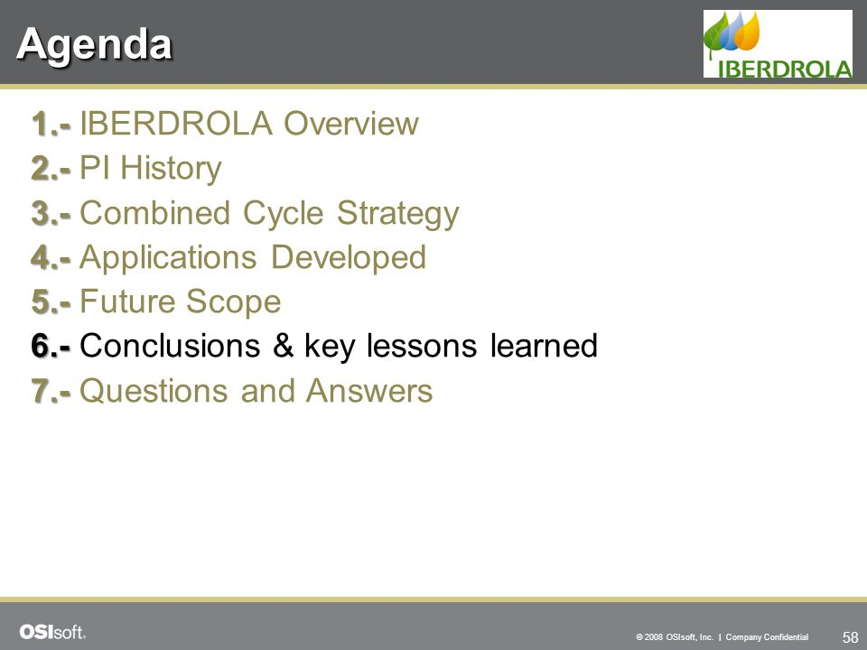 Agenda 1.- IBERDROLA Overview 2.- PI History