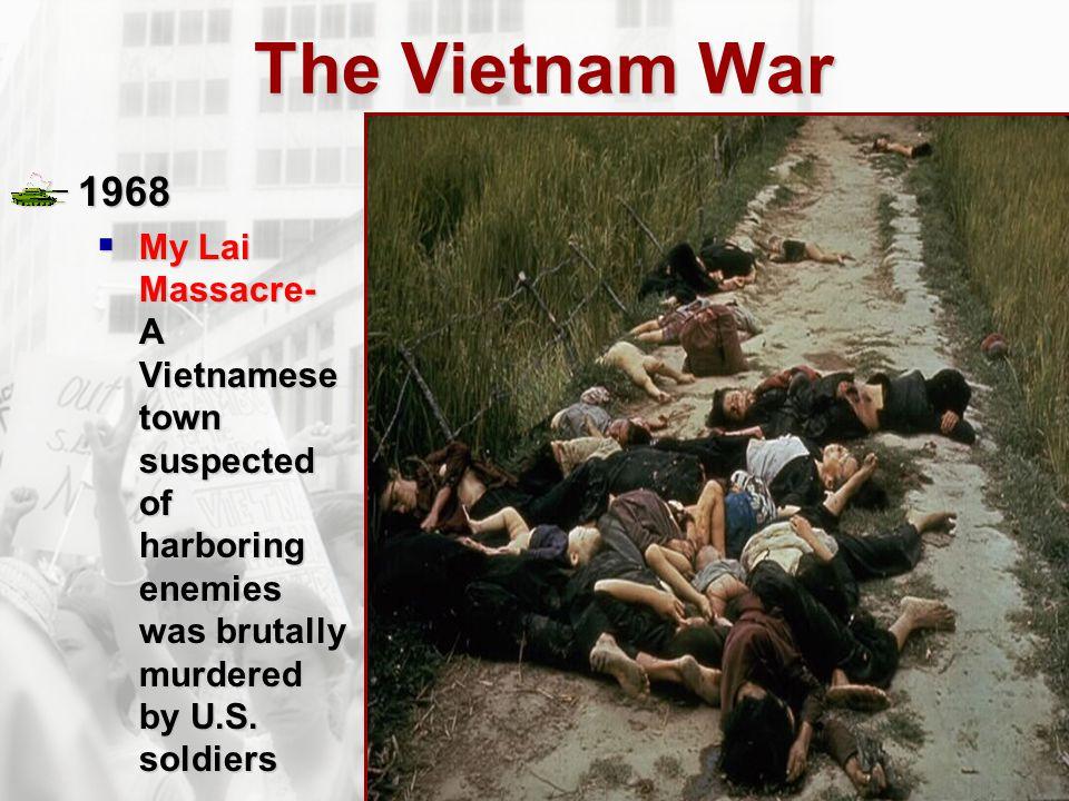 The Vietnam War 1968.