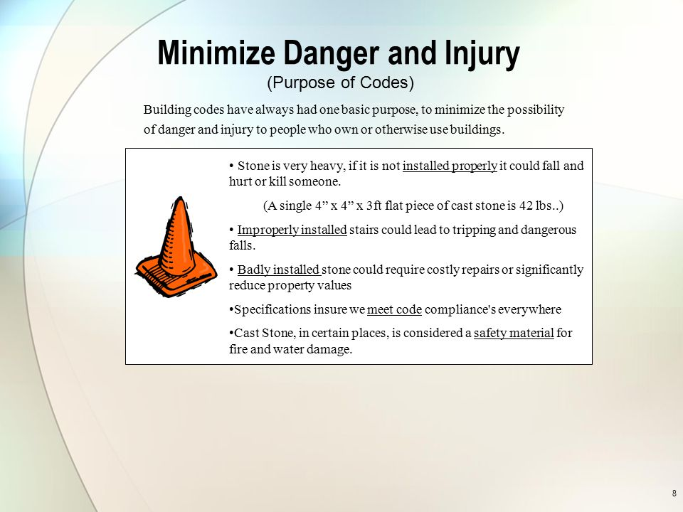 Minimize Danger and Injury