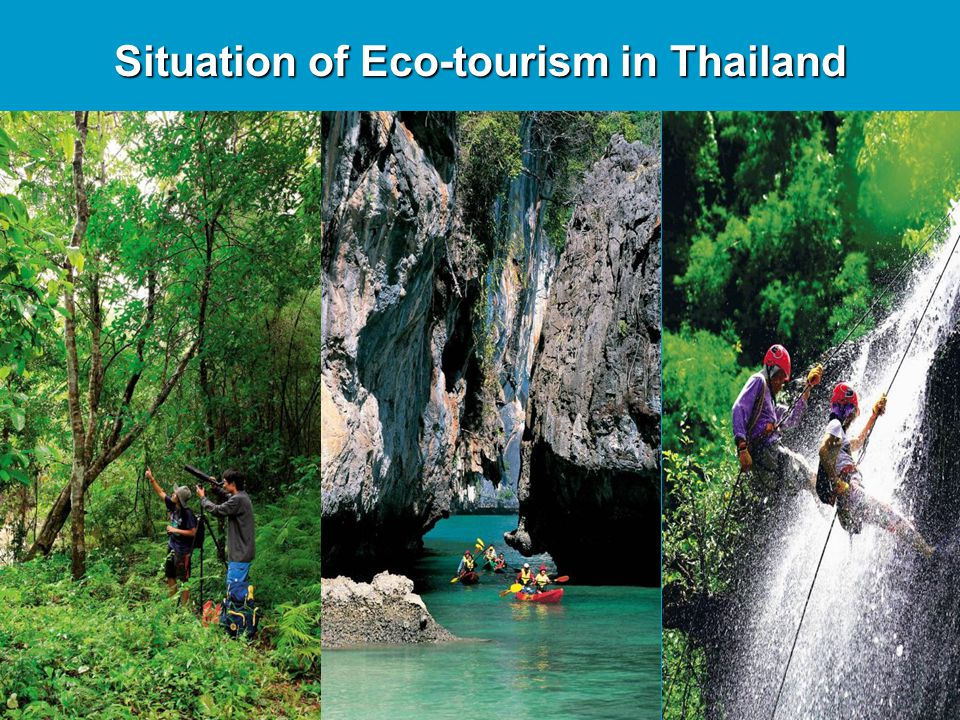 Situation of Eco-tourism in Thailand