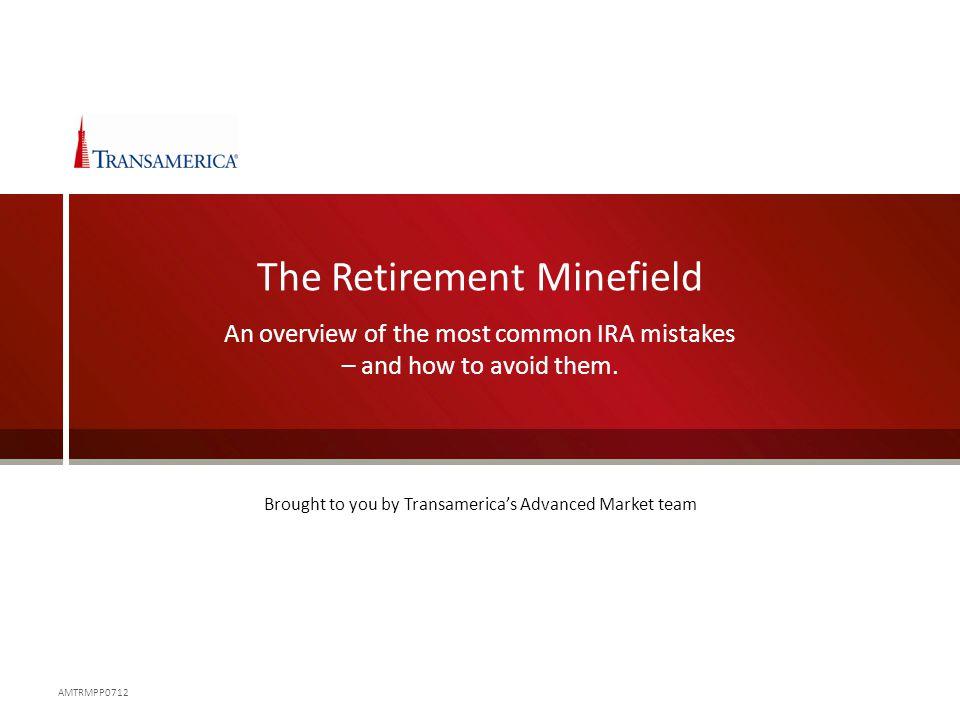 The Retirement Minefield