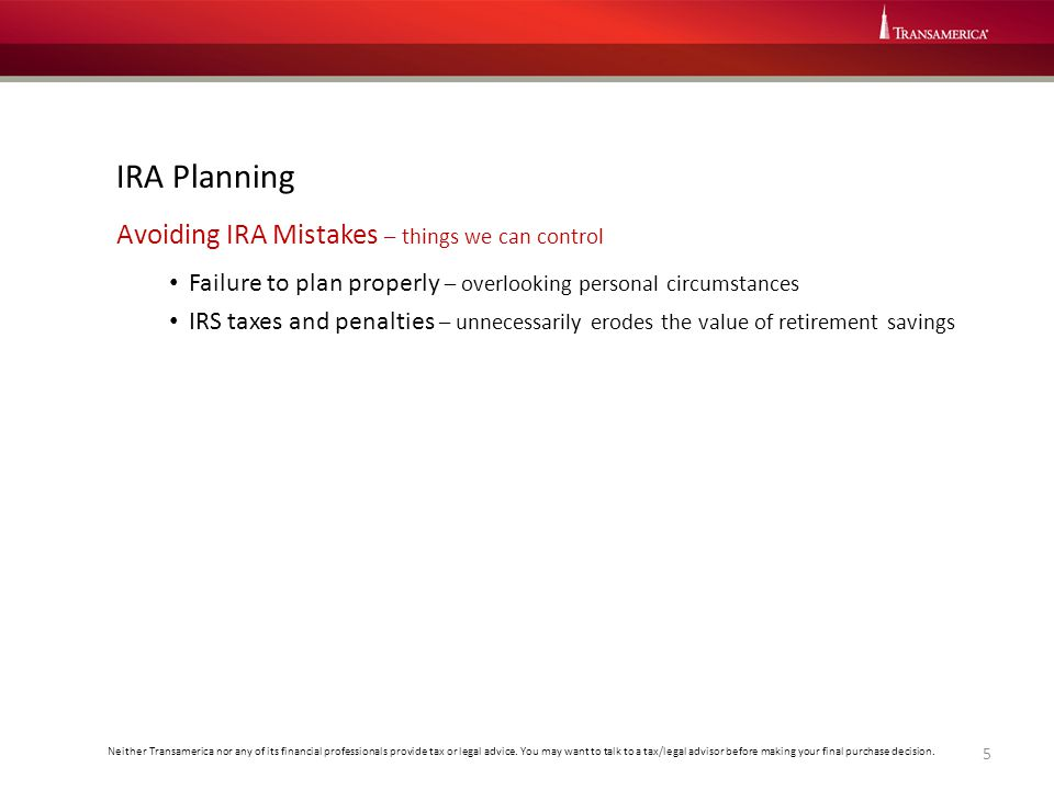 IRA Planning Avoiding IRA Mistakes – things we can control