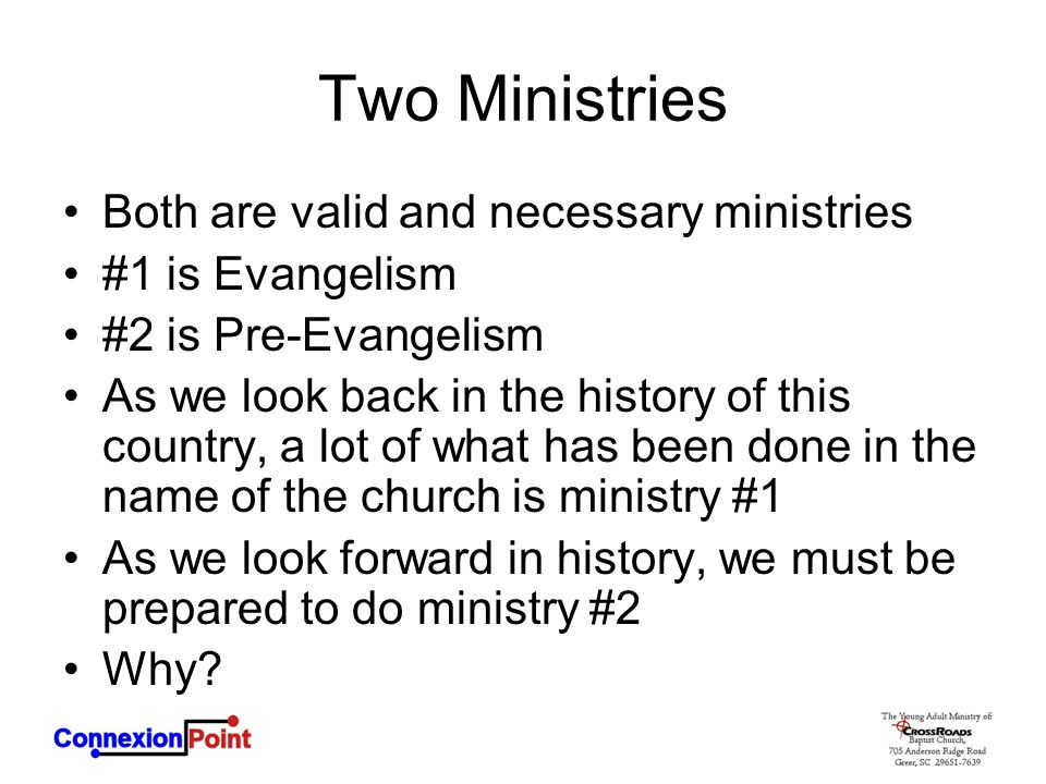 Two Ministries Both are valid and necessary ministries