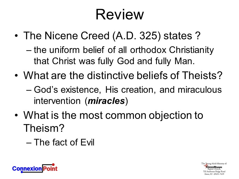 Review The Nicene Creed (A.D. 325) states