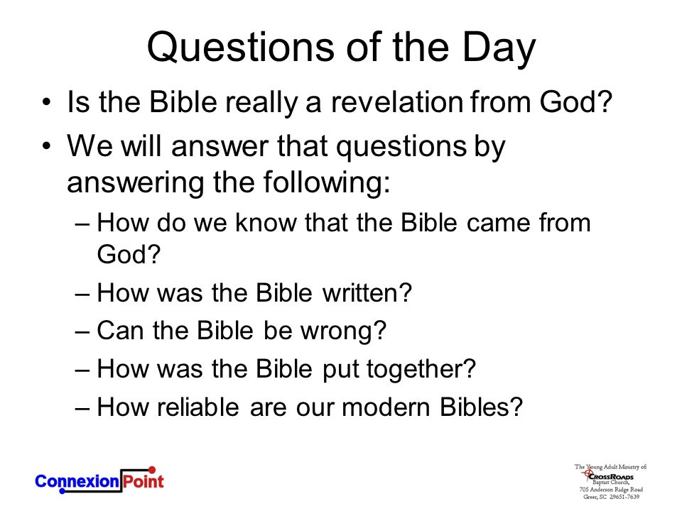 Questions of the Day Is the Bible really a revelation from God