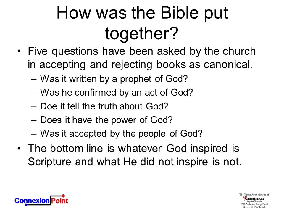 How was the Bible put together
