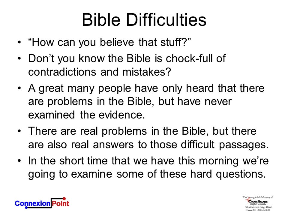 Bible Difficulties How can you believe that stuff