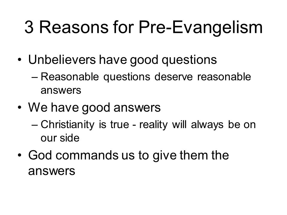 3 Reasons for Pre-Evangelism