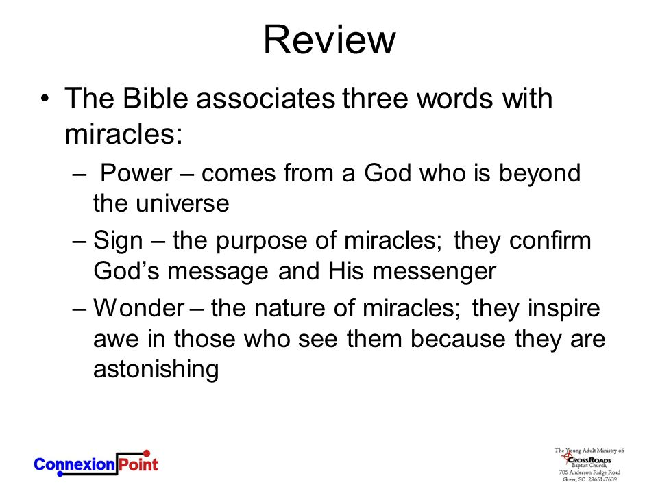 Review The Bible associates three words with miracles: