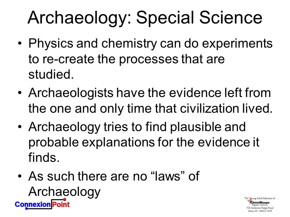 Archaeology: Special Science