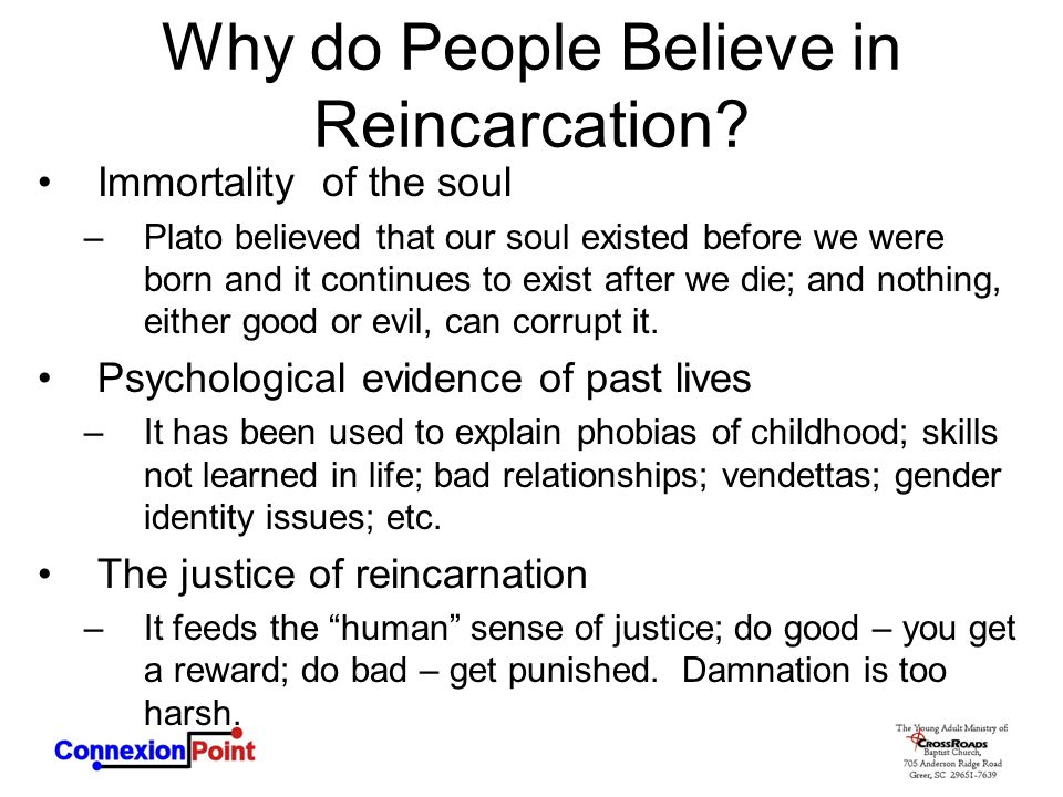Why do People Believe in Reincarcation