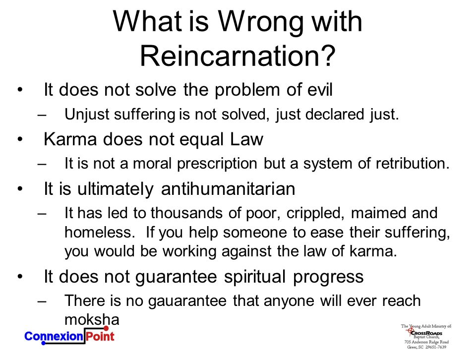 What is Wrong with Reincarnation