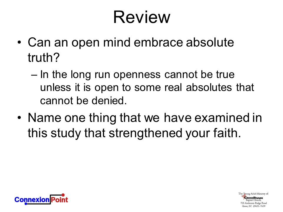 Review Can an open mind embrace absolute truth
